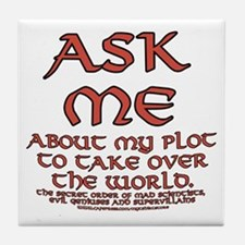 Take Over the World Joke Tile Coaster
