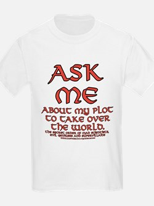 Take Over the World Joke T-Shirt