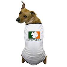 Irish MATH STUDENT Dog T-Shirt