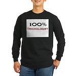 100 Percent Trichologist Long Sleeve Dark T-Shirt