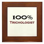 100 Percent Trichologist Framed Tile