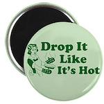 """Drop It Like It's Hot 2.25"""" Magnet (100 pack)"""