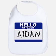 Hello My Name Is Aidan - Bib