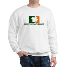 Irish SHEET METAL WORKER Sweatshirt