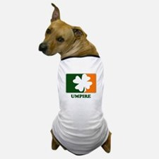 Irish UMPIRE Dog T-Shirt