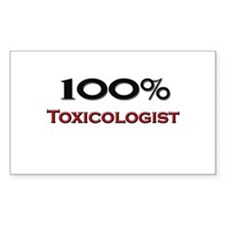 100 Percent Toxicologist Rectangle Decal