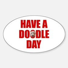 Have A Doodle Day Labradoodle Oval Decal