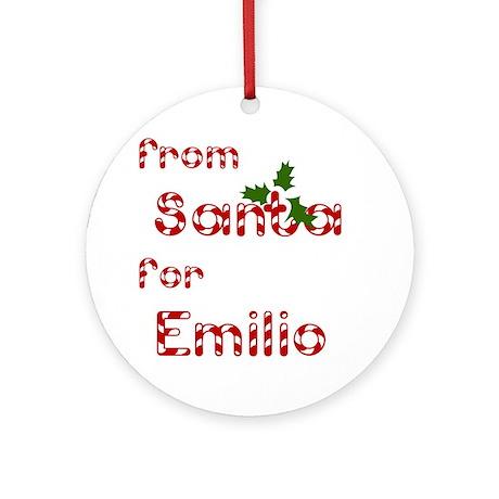 From Santa For Emilio Ornament (Round)