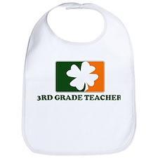 Irish 3RD GRADE TEACHER Bib