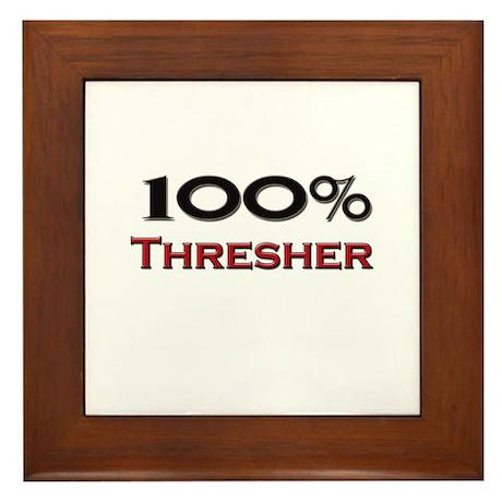 100 Percent Thresher Framed Tile