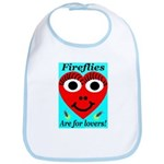 Fireflies are for lovers Bib
