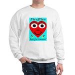 Fireflies are for lovers Sweatshirt