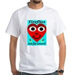 Fireflies are for lovers White T-Shirt