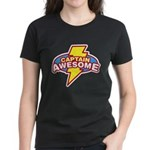 Captain Awesome Women's Dark T-Shirt