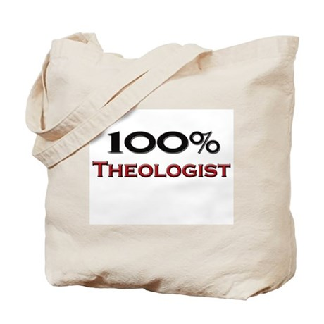 100 Percent Theologist Tote Bag