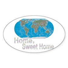 [Earth] Home, Sweet Home - Oval Decal