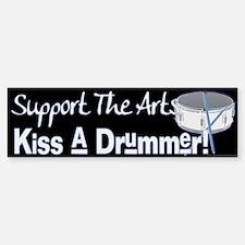 Kiss a Drummer! Bumper Bumper Bumper Sticker
