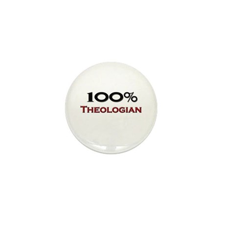 100 Percent Theologian Mini Button