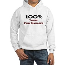 100 Percent Theme Park Manager Hoodie