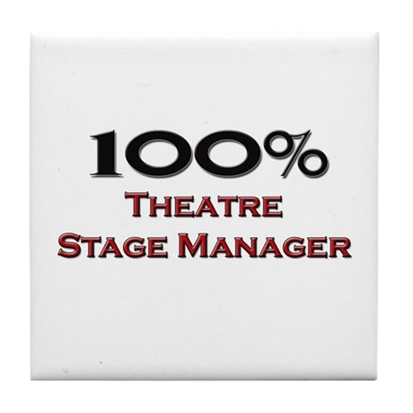 100 Percent Theatre Stage Manager Tile Coaster