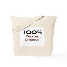100 Percent Theatre Director Tote Bag