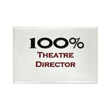 100 Percent Theatre Director Rectangle Magnet