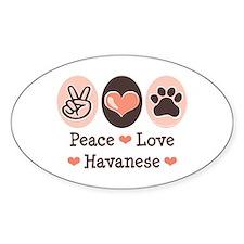 Peace Love Havanese Oval Decal