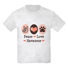 Peace Love Havanese T-Shirt