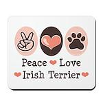Peace Love Irish Terrier Mousepad