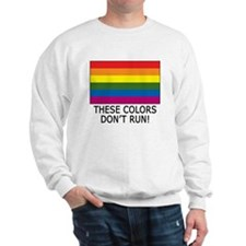 Gay Flag Colors Don't Run Sweater