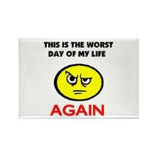 WORST DAY Rectangle Magnet
