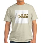 L is for Loser Ash Grey T-Shirt