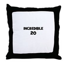 Incredible 20 Throw Pillow