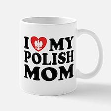 I Love My Polish Mom Mug