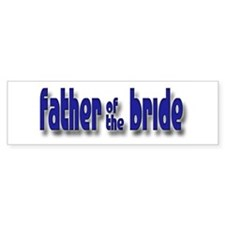 Father of the Bride Casual #1 Bumper Bumper Sticker
