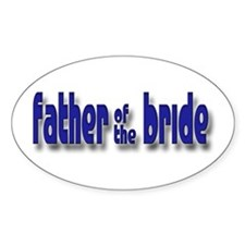 Father of the Bride Casual #1 Oval Decal