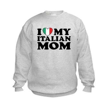 I Love My Italian Mom Kids Sweatshirt