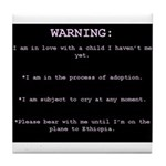 WARNING...Ethiopia Tile Coaster