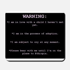 WARNING...Ethiopia Mousepad