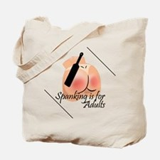Spanking is for Adults Tote Bag