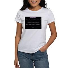 WARNING...General Adoption Women's T-Shirt