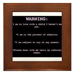WARNING...General Adoption Framed Tile