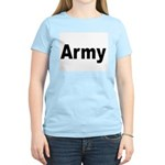 Army (Front) Women's Pink T-Shirt