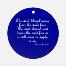The Word Liberal Ornament (Round)