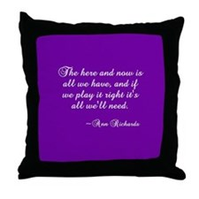 Here & Now Throw Pillow