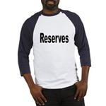 Reserves (Front) Baseball Jersey