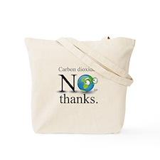 Carbon Dioxide? No Thanks. Tote Bag
