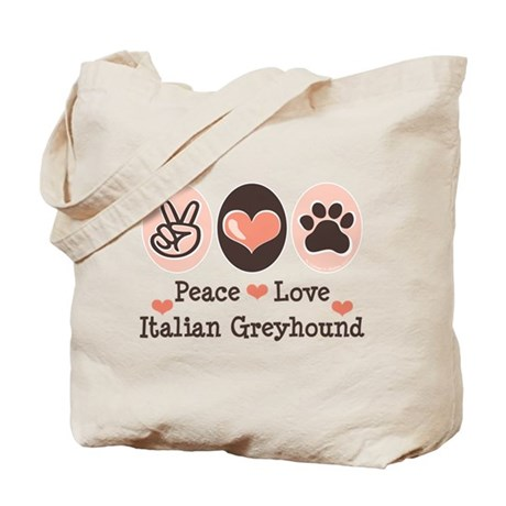 Peace Love Italian Greyhound Tote Bag