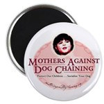 Mothers Against Dog Chaining Magnet