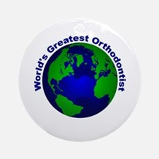 World's Greatest Orthodontist Ornament (Round)